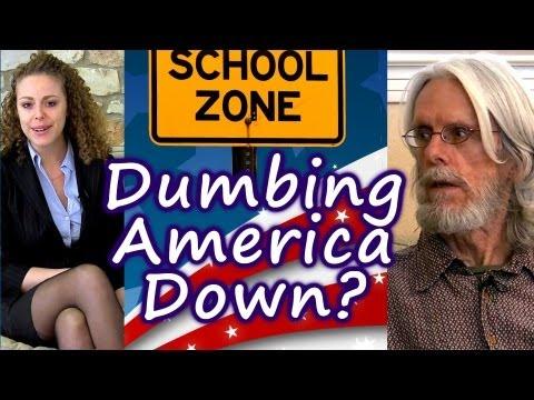 America Made Dumb & Stupid? Psychology of Public School, Mind Control.