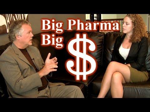 How Big Pharma Controls Science & Psychiatry: BIG Money