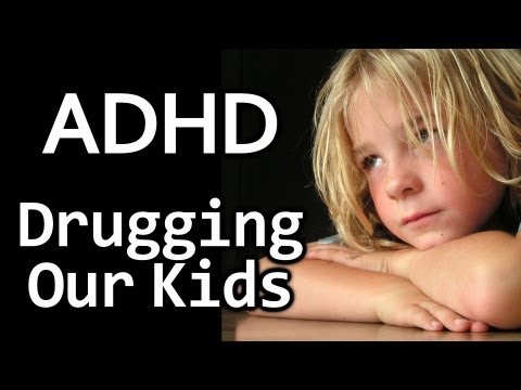 ADHD Drugs: Medication or Poison? Truth About Psych Drugs for Kids Mental Health